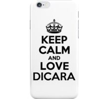 Keep Calm and Love DICARA iPhone Case/Skin
