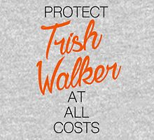 Protect Trish Walker at all costs Unisex T-Shirt
