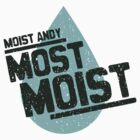 MOST MOIST by Jeremy Cannon