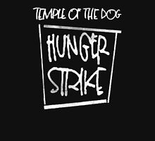 Hunger Strike Unisex T-Shirt