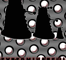 Exterminate!!! by drwhobubble
