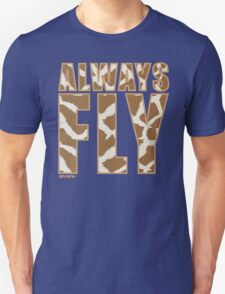 Animal Print Always Fly!!! REVISION™ T-Shirt