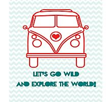 Let's go exploring! Photographic Print