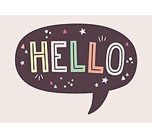 Hello Speech Bubble Typography Photographic Print