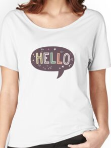 Hello Speech Bubble Typography Women's Relaxed Fit T-Shirt