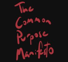 The Common Purpose Manifesto t-shirt by benwallace13