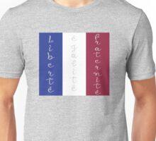Liberté, égalité, fraternité Unisex T-Shirt