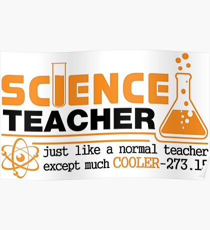 Science Teacher Witty Saying Poster