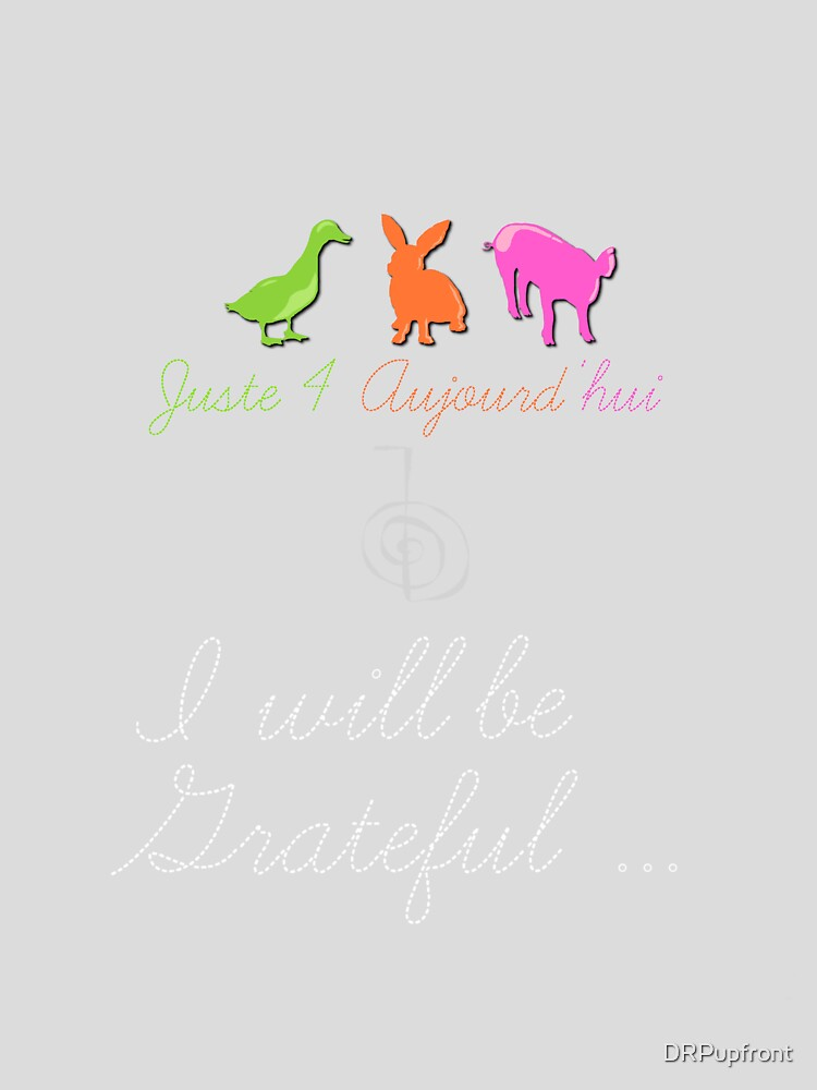 Juste4Aujourd'hui <NEW 2013> I will be grateful by DRPupfront