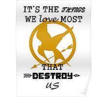 Mockingjay - Destroy us. Poster
