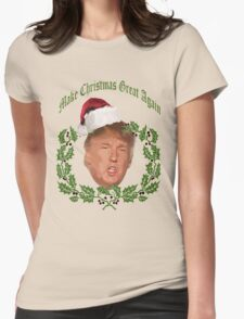 Make Christmas great again Donald Trump Womens Fitted T-Shirt