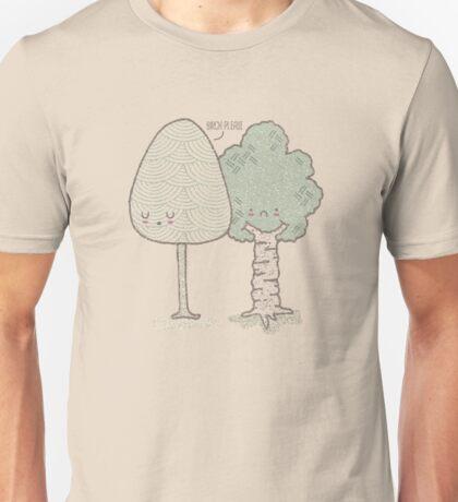 Birch Please. Unisex T-Shirt