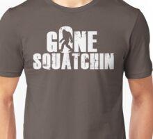 GONE SQUATCHIN' - Bigfoot Shirt Unisex T-Shirt