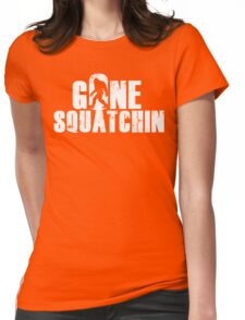 GONE SQUATCHIN' - Bigfoot Shirt Womens Fitted T-Shirt