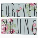 Forever Young by mik3hunt