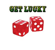 get lucky  Photographic Print