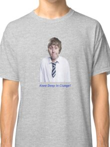Knee Deep in Clunge Classic T-Shirt