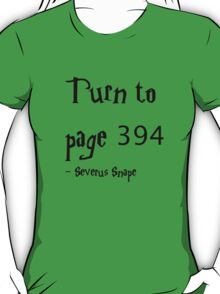 Turn to Page 394 Severus Snape Harry Potter T-Shirt