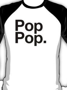 Pop Pop (Black) T-Shirt