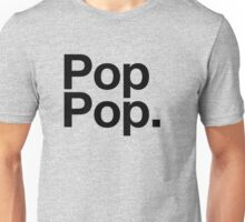 Pop Pop (Black) Unisex T-Shirt