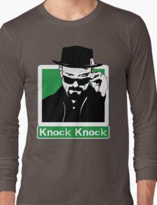 """Knock Knock"" _ Heisenberg Long Sleeve T-Shirt"