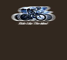 Ride Like the Wind T-Shirt version Unisex T-Shirt