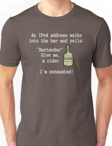 An IPv4 walks into a bar.  Unisex T-Shirt