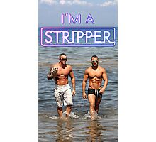 I'm a Stripper - Jeremy & Cuban Photographic Print