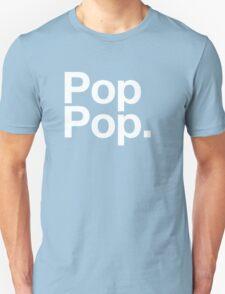 Pop Pop (White) Unisex T-Shirt