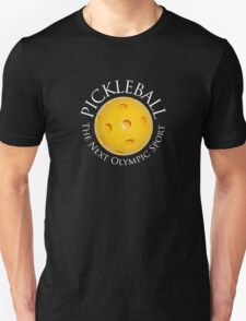 Pickleball - The Next Olympic Sport T-Shirt