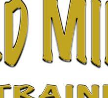GOLD MINER IN TRAINING Sticker