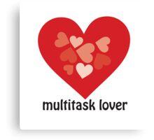 Multitask Lover Canvas Print