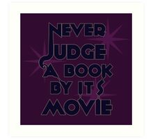Never Judge A Book By Its Movie (Blue on Purple) Art Print