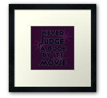 Never Judge A Book By Its Movie (Blue on Purple) Framed Print