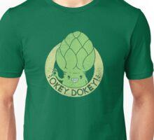 OKEY DOKEY ARTICHOKEY! Unisex T-Shirt