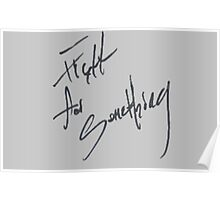 "Josh Ramsay ""Fight For Something"" Handwriting Poster"