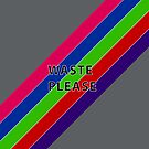 Waste Please #2 by Rechenmacher