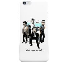 Wait, which doctor? iPhone Case/Skin
