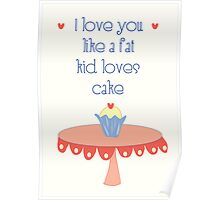 love like a fat kid Poster