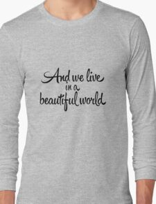Beautiful World Long Sleeve T-Shirt