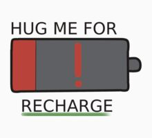 Hug me for recharge Kids Tee