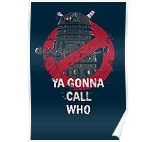 Who ya gunna call? Poster