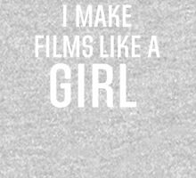 I Make Films Like A Girl - White Text Womens Fitted T-Shirt