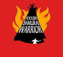 Foolish Samurai Warrior Unisex T-Shirt