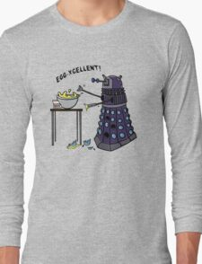 EGG-XCELLENT! Long Sleeve T-Shirt