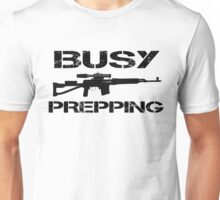 Busy Prepping Gun Unisex T-Shirt