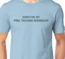 Directed By Paul Thomas Anderson Unisex T-Shirt