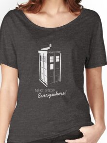 Police Call Box - Next Stop Everywhere! Women's Relaxed Fit T-Shirt