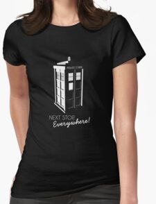 Police Call Box - Next Stop Everywhere! Womens Fitted T-Shirt