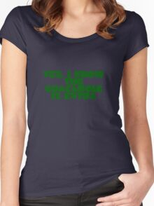 Yes, I know the guacamole is extra Women's Fitted Scoop T-Shirt